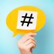 Un po' di luce sugli Hashtags, i cancelletti più famosi del web